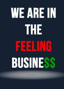 We Are In The Feeling Business book